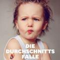 """""""Die Durchschnittsfalle: Gene - Talente - Chancen"""" von Markus Hengstschläger"""