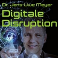 Jens-Uwe Meyer: Digitale Disruption