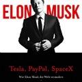 """""""Elon Musk: Wie Elon Musk die Welt verändert - Die Biografie"""" von Ashlee Vance und Elon Musk"""