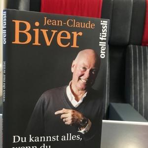 Besprechung des Wirtschaftsbuches: Du kannst alles, wenn du nur willst von Jean-Claude Biver