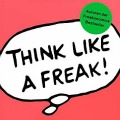 """""""Think like a Freak: Andersdenker erreichen mehr im Leben"""" Steven D. Levitt und Stephen J. Dubner"""