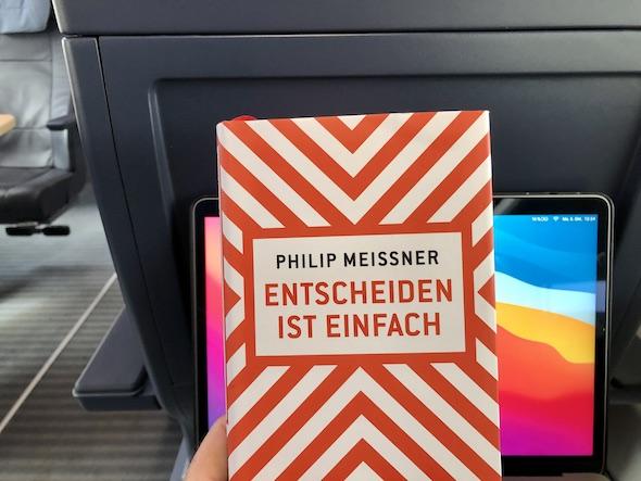 Philip Meissner Buchbesprechung: Entscheiden ist einfach