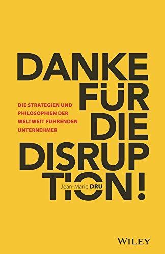 Lesetipp Buchbesprechung: Danke für die Disruption von Jean Marie Dru