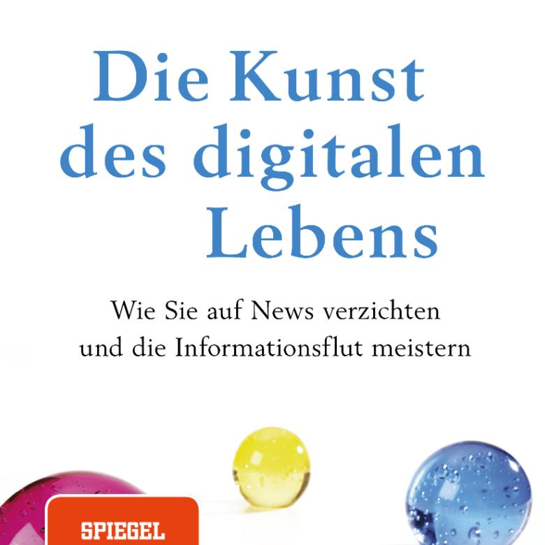 Buchbesprechung Dobelli Kunst des Digitalen Lebens