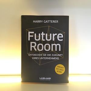 Buchrezension - Future Room - Entdecken Sie die Zukunft Ihres Unternehmens