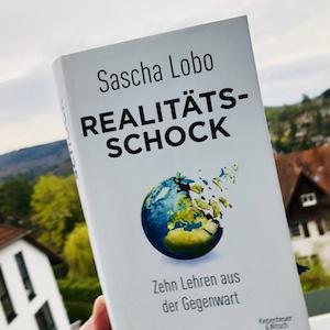 Buchbesprechung Realitätsschock Sascha Lobo Besprechung
