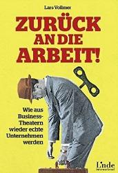 """Buchbesprechung Lars Vollmer """"Zurück an die Arbeit"""""""