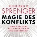 Reinhard Sprenger Buchbesprechung Lesetipp Magie des Konflikts