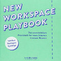 Buchbesprechung New-Workspace-Playbook von Dark Horse Innovation Berlin