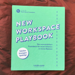 Buchbesprechung New-Workspace-Playbook von Dar Horse Innovation Berlin