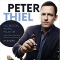 Besrechung des Wirtschaftsbuch -Bestsellers: Peter Thiel von Thomas Rappold